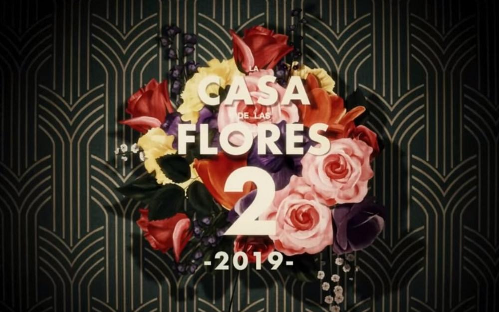 La Casa de Las Flores Festval 2019