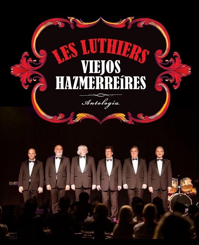 Teatro Principal les luthiers viejos hazmerreíres